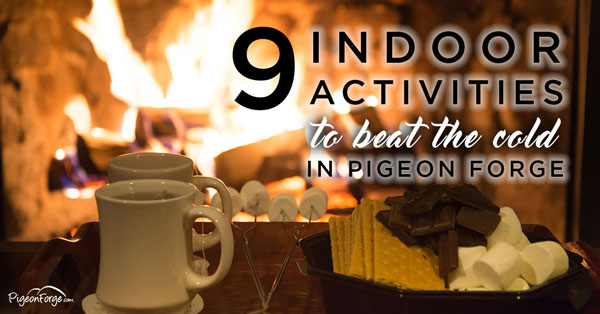 pigeon forge indoor activities